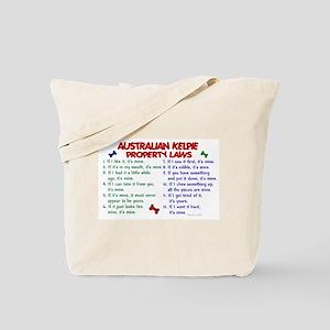 Australian Kelpie Property Laws 2 Tote Bag