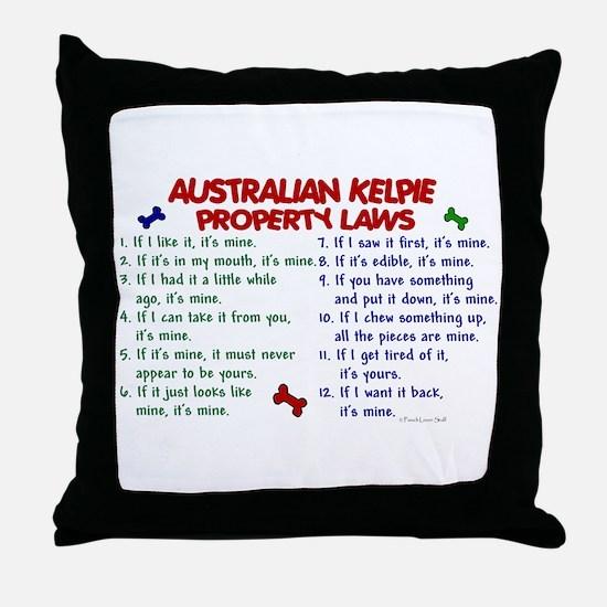 Australian Kelpie Property Laws 2 Throw Pillow