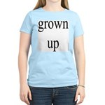 291.grown up Women's Pink T-Shirt