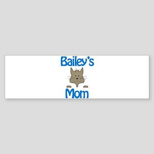 Bailey's Mom Bumper Sticker