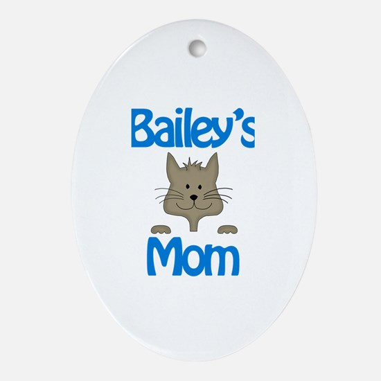 Bailey's Mom Oval Ornament
