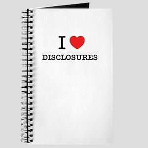 I Love DISCLOSURES Journal