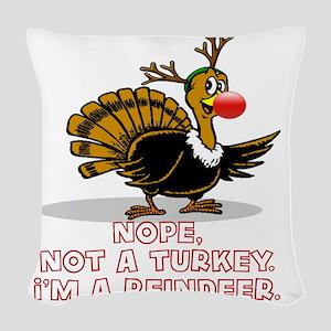 NOPE, NOT A TURKEY. I'M A REI Woven Throw Pillow