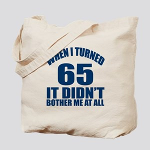 65 Eternally Young Birthday Tote Bag