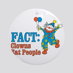 clowns eat people Ornament (Round)