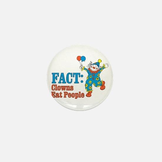 clowns eat people Mini Button