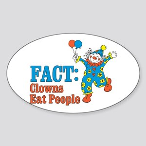 clowns eat people Oval Sticker
