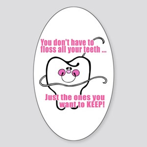 You don't have to floss Oval Sticker