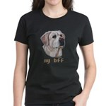 MY BFF Yellow Lab Women's Dark T-Shirt