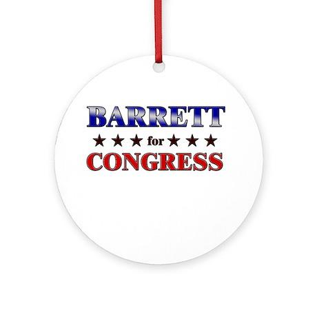 BARRETT for congress Ornament (Round)