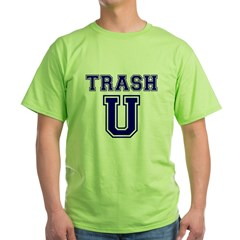 Trash U T-Shirt