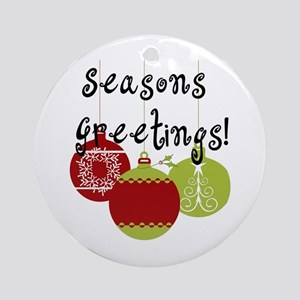 Season's Greetings Ornaments Ornament (Round)