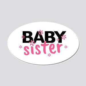 Baby Sister 20x12 Oval Wall Decal