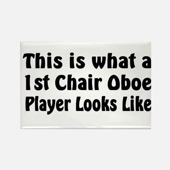1st Chair Oboe Player Rectangle Magnet