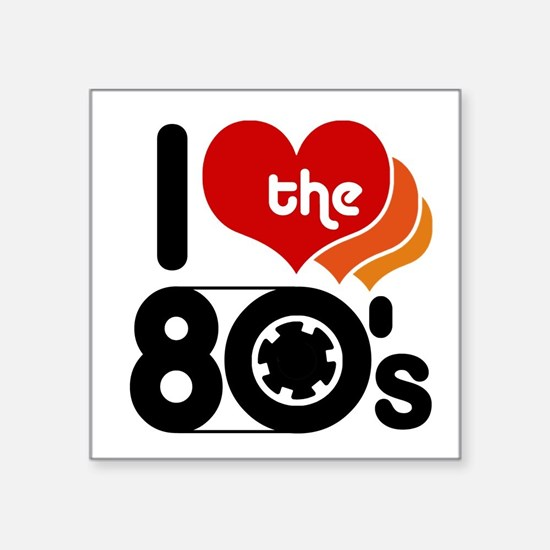 I Love the 80's Rectangle Sticker