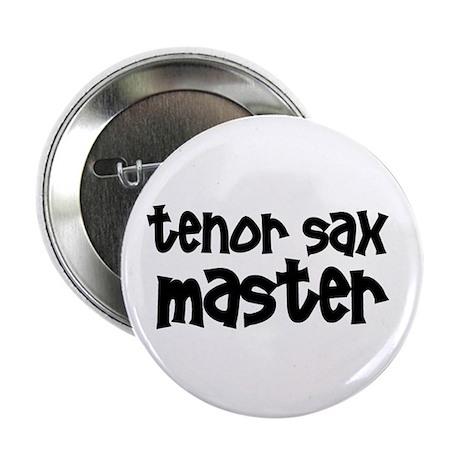 """Tenor Sax Master 2.25"""" Button"""