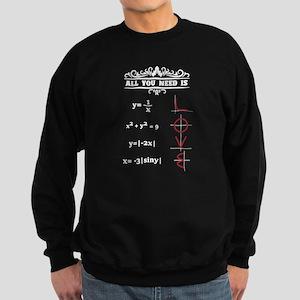 All You Need Is Love Math Teache Sweatshirt (dark)