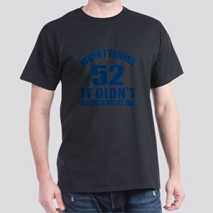 52 Eternally Young Birthday Dark T-Shirt