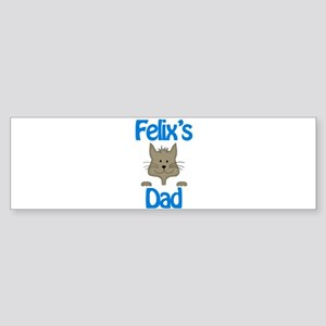 Felix's Dad Bumper Sticker