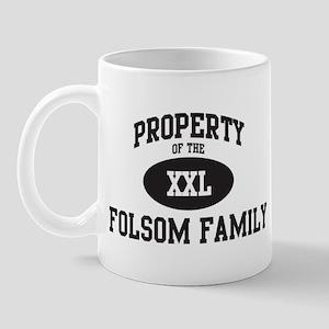 Property of Folsom Family Mug