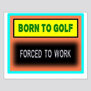 Born To Golf Posters