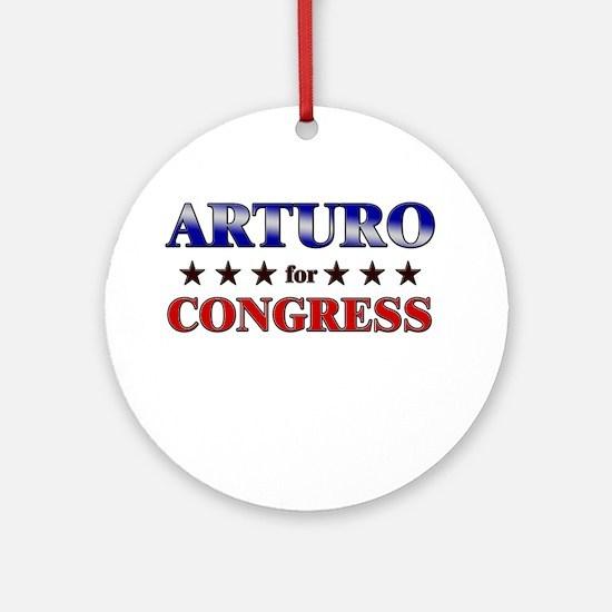 ARTURO for congress Ornament (Round)