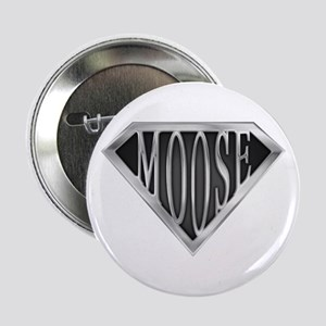 "SuperMoose(metal) 2.25"" Button"