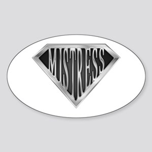 SuperMistress(metal) Oval Sticker
