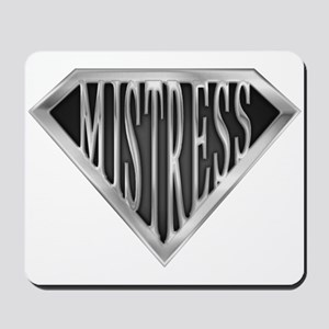 SuperMistress(metal) Mousepad