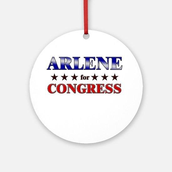 ARLENE for congress Ornament (Round)