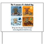4 Seasons of Chained Dog Yard Sign
