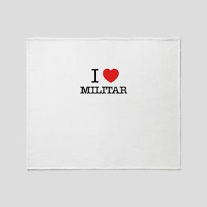 I Love MILITAR Throw Blanket