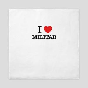I Love MILITAR Queen Duvet