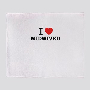 I Love MIDWIVED Throw Blanket
