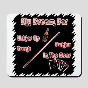 Dream Bar 1 Mousepad