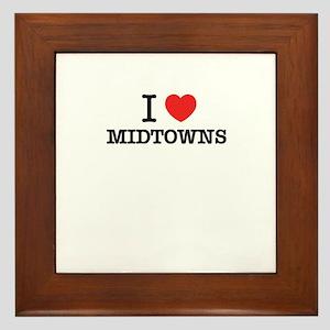 I Love MIDTOWNS Framed Tile