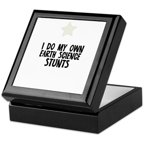 I Do My Own Earth Science Stu Keepsake Box