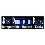 Ron Paul is a Phony bumper sticker