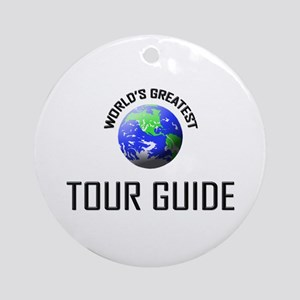 World's Greatest TOUR GUIDE Ornament (Round)