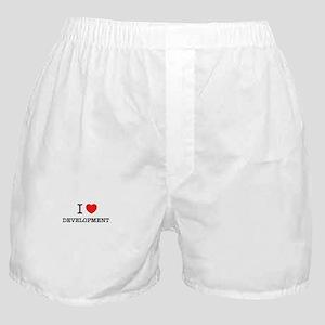 I Love DEVELOPMENT Boxer Shorts