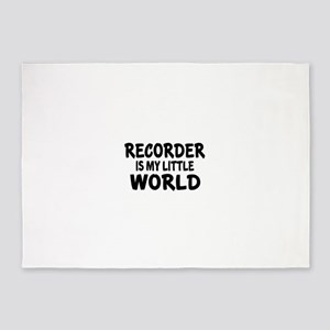 Recorder Is My Little World 5'x7'Area Rug