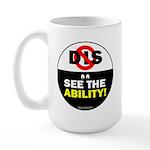 See the Ability! Large Mug