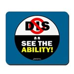 See the Ability! Mousepad