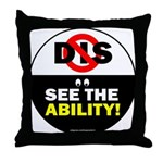 See the Ability! Throw Pillow
