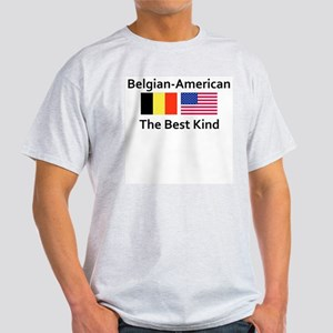Belgian American-The Best Kin Light T-Shirt