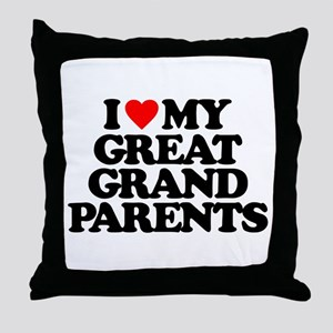 I LOVE MY GREAT GRANDPARENTS Throw Pillow
