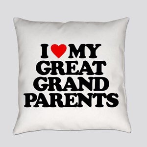 I LOVE MY GREAT GRANDPARENTS Everyday Pillow