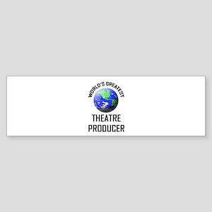 World's Greatest THEATRE PRODUCER Bumper Sticker