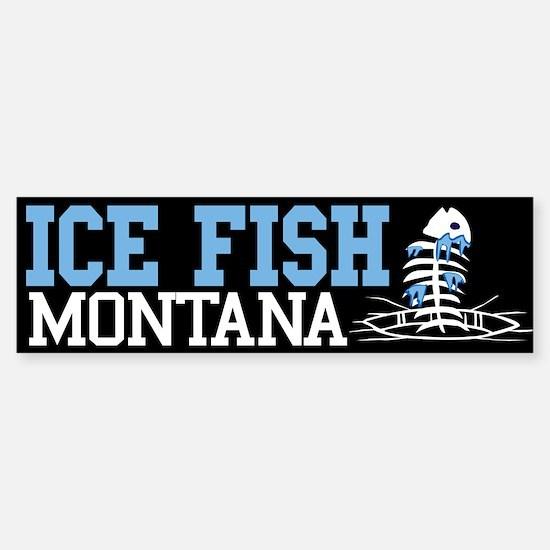 Ice Fish Montana Bumper Bumper Bumper Sticker