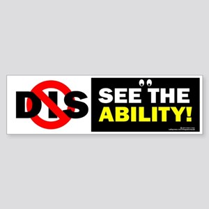 See the Ability! Bumper Sticker
